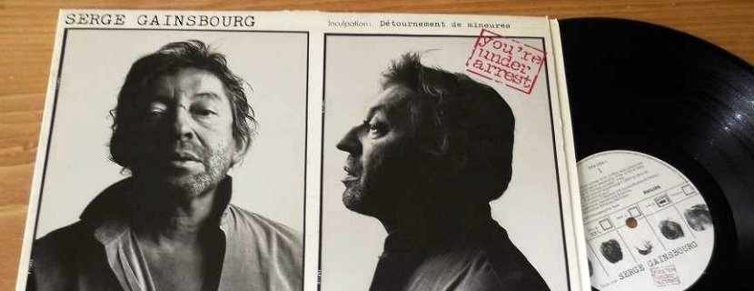 You're under arrest-Serge Gainsbourg